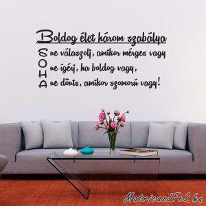 Boldog élet szabálya falmatrica